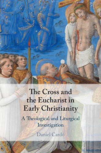 The Cross and the Eucharist